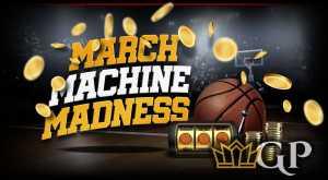 $32,000 March Machine Madness Headlines BookMaker Casino Schedule